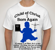Born Again-Man-white ss shirt